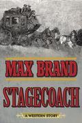Stagecoach : A Western Story