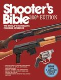 Shooter's Bible : The World's Bestselling Firearms Reference
