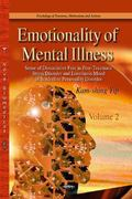 Emotionality of Mental Illness : Volume I -- Blunt Affect of Schizophrenia and Angry Feeling...