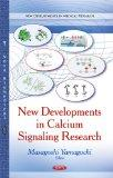 New Developments in Calcium Signaling Research (New Developments in Medical Research)
