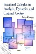 Fractional Calculus in Analysis, Dynamics and Optimal Control
