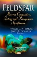 Feldspar : Mineral Composition, Geology and Petrogenesis Significance