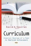 Curriculum : District Stories of a Path to Improved Achievement