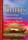 Burns : Epidemiology, Management and Impact on Muscle and Joint Functions