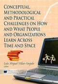 Conceptual, Methodological and Practical Challenges on How and What People and Organizations...