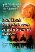 Recent Hispanic Psychological Research on Feeding Behavior and HIV Patients
