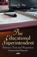 Educational Superintendent : Between Trust and Regulation -- an International Perspective