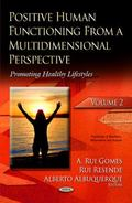Positive Human Functioning from a Multidimensional Perspective : Volume 2: Promoting Healthy...