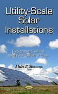 Utility-Scale Solar Installations : Background, Policies, and Financial Structures