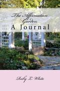 Affirmation Garden : A Journal