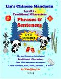 Lin's Chinese Mandarin-Level 2-Phrases and Sentences-Traditional Characters : Level 2-Phrase...