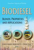 Biodiesel : Blends, Properties and Applications