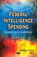 Federal Intelligence Spending : Elements and Considerations