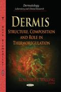 Dermis : Structure, Composition and Role in Thermoregulation