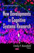 New Developments in Cognitive Systems Research