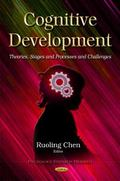 Cognitive Development : Theories, Stages and Processes and Challenges