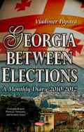 Georgia Between Elections : A Monthly Diary 2010-2012