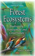 Forest Ecosystems : Biodiversity, Management, and Conservation