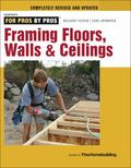 Framing Floors, Walls and Ceilings : Floors, Walls, and Ceilings