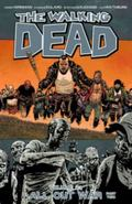 Walking Dead Volume 21: All Out War Part 2 : All Out War Part 2