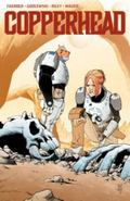 Copperhead Volume 1: a New Sheriff in Town : A New Sheriff in Town