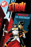 Stray: Who Killed the Doberman? : Who Killed the Doberman?