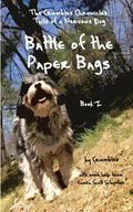 The Crumbles Chronicles: Battle of the Paper Bags