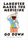 Laughter Makes the Medicine Go Down