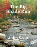 Big Shade Run