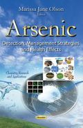 Arsenic : Detection, Management Strategies and Health Effects