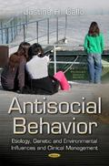 Antisocial Behavior : Etiology, Genetic and Environmental Influences and Clinical Management