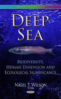 Deep Sea : Biodiversity, Human Dimension and Ecological Significance