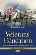 Veterans' Education : School Recruitment and Informed Decision Issues