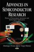 Advances in Semiconductor Research : Physics of Nanosystems, Spintronics and Technological A...