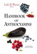 Handbook of Anthocyanins : Food Sources, Chemical Applications and Health Benefits