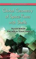 Global Geometry of Space-Times with Shells