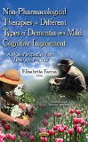 Non-Pharmacological Therapies in Different Types of Dementia and Mild Cognitive Impairment: ...