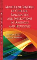 Molecular Genetics of Chronic Pancreatitis : Implications in Diagnosis and Prognosis