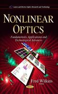 Nonlinear Optics : Fundamentals, Applications and Technological Advances