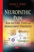Neuropathic Pain : Risk Factors, Types and Management Strategies