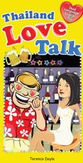 Thailand Love Talk : Dual English-Thai