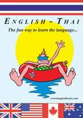 English-Thai - the Fun Way to Learn the Language