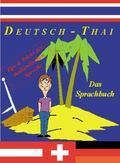 Deutsch-Thai Das Sprachbuch