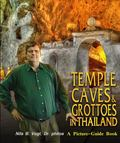 Temple-Caves in Thailand : A Picture-Guide Book