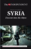 SYRIA: Descent Into the Abyss