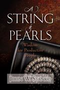 String of Pearls : Wisdom for Productive People