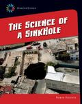 Science of a Sink Hole