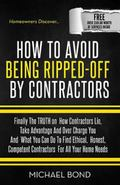 How to Avoid Being Ripped-Off by Contractors