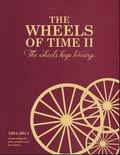 Wheels of Time II : The Wheels Keep Turning