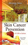 Skin Cancer Prevention: A Call to Action